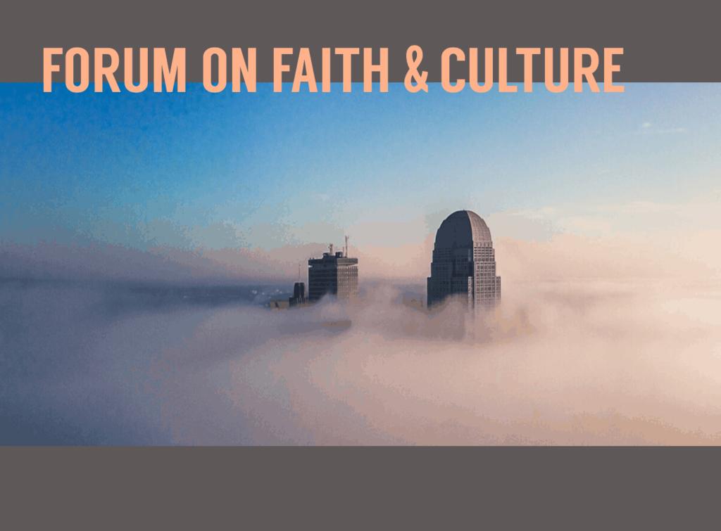 2020 Forum on Faith & Culture sermon
