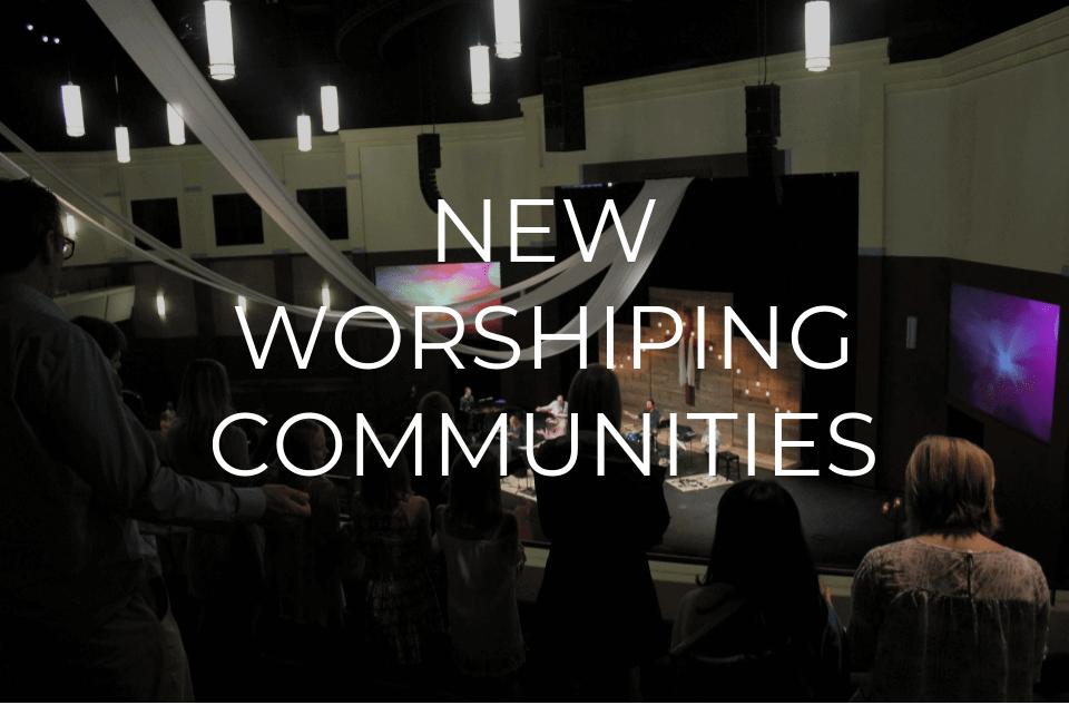 New-Worshiping-Communities