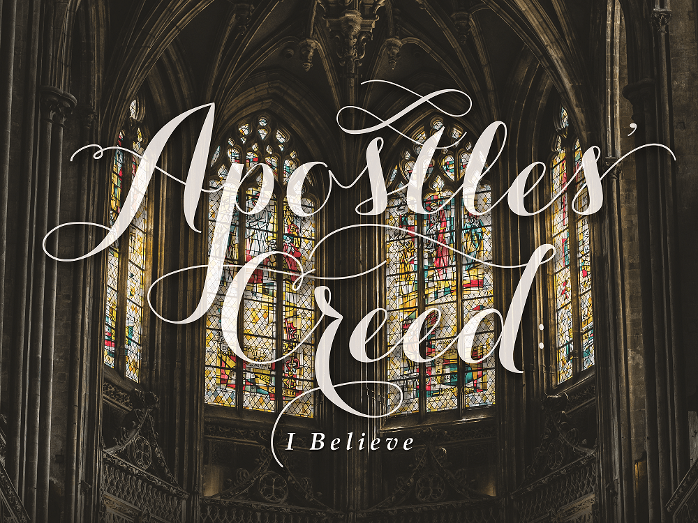 apostles creed - 1stTW